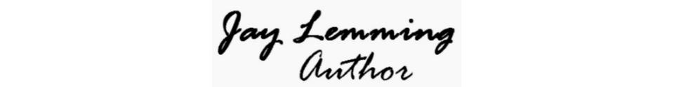 Jay Lemming, Author